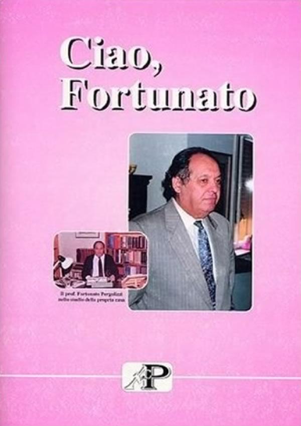 Ciao Fortunato
