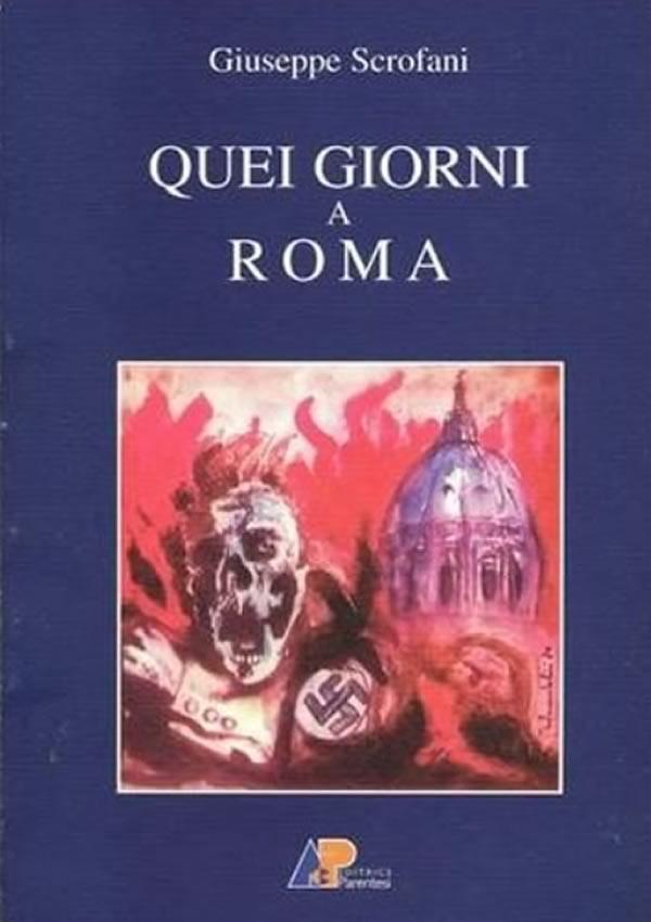 """Recensione al libro di Peppino Scrofani:""""Quei giorni a Roma"""", Editrice Parentesi"""