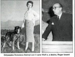 Orlowaska Boleslava con il cane Wilf e a destra Roger Izoard